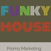FUNKY HOUSE Promo Marketing