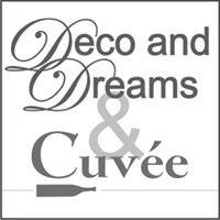 Deco and Dreams & Cuvée