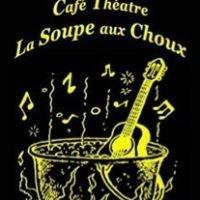 Café-Théâtre La Soupe Aux Choux