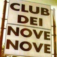๑ ۩۞۩ ๑  CLUB DEI NOVE NOVE  ๑ ۩۞۩ ๑