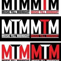 Music Till Midnight (MTM)