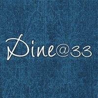 Dine33