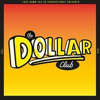 The Dollar Club