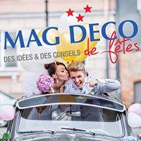 MAG DECO : Idées et conseils de fête
