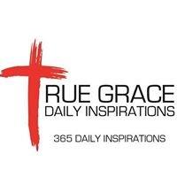 True Grace Church Daily Inspirations