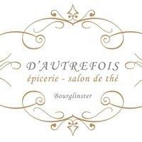 D'Autrefois Epicerie & Salon de thé