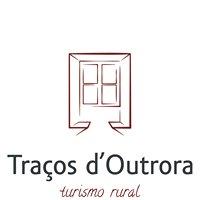 Traços d'Outrora - Turismo Rural