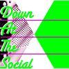 Down at the Social