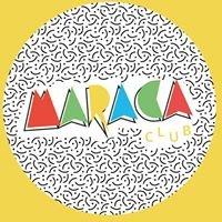Maraca Club