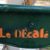 Restaurant Le DéCaLÉ