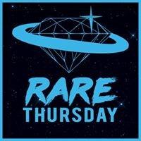 RARE Thursday