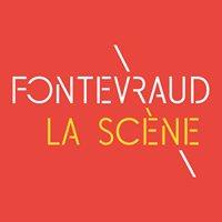 Fontevraud La Scène