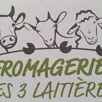 La fromagerie des trois laitières
