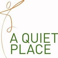 A Quiet Place - Un coin tranquille