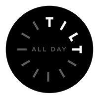Tilt All Day