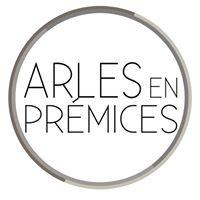 Arles en Prémices