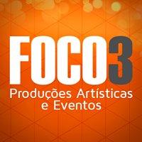 Foco 3 - Produções Artísticas e Eventos