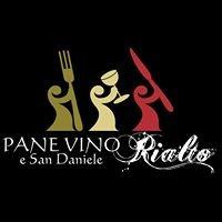 Pane Vino e San Daniele Rialto