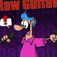 Raw Guffaw