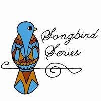 The Songbird Series
