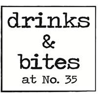 drinks & bites at 35
