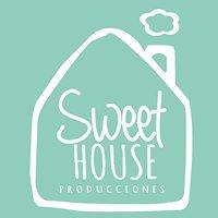 Sweet House Producciones