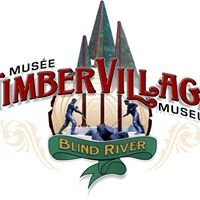 Timber Village Museum, Blind River