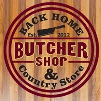 Back Home Butcher Shop and Country Store