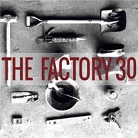 Just Want Coffee, The Factory 30
