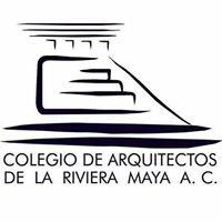 Colegio de Arquitectos de la Riviera Maya A.C.