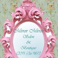 Mirror Mirror Salon & Boutique