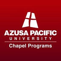 Azusa Pacific Chapel Programs