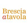 Brescia a Tavola - Circuito Gastronomico