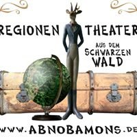 Regionentheater - aus dem schwarzen Wald