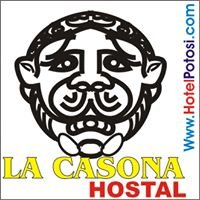 Hotel - Hostal La Casona Potosi, Bolivia
