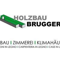 Holzbau Brugger