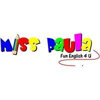 Miss Paula - Fun English 4 U.