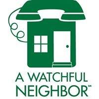 A Watchful Neighbor