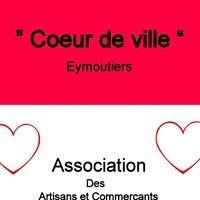 Coeur de ville Eymoutiers Artisans et Commerçants