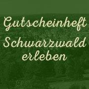 Gutscheinheft Schwarzwald erleben