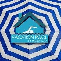 Vacation Pool Homes
