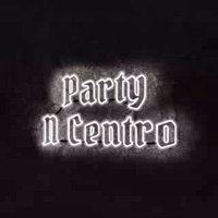 PARTY N CENTRO