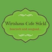 Wirtshaus Cafe Stickl