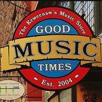 Good Times Music