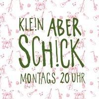 Klein Aber Schick