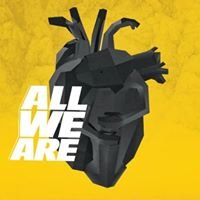 ALL WE ARE //