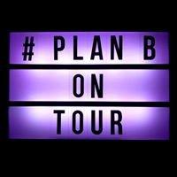 plan b. - Tickets