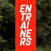 Entrainers