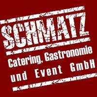 Schmatz Catering Gastronomie und Event GmbH