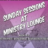 Sunday Sessions at Ministry Lounge